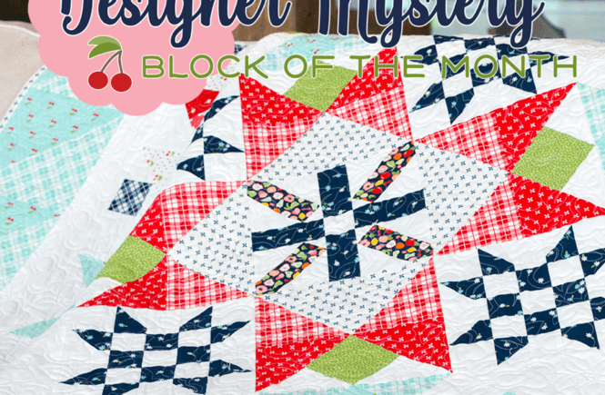 Designer Mystery 2019 Block of the Month club